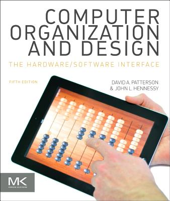 Computer Organization and Design By Patterson, David A./ Hennessy, John L.